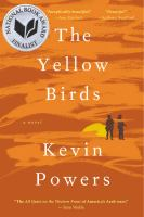 The yellow birds : by Powers, Kevin.