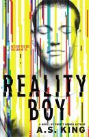 Reality Boy : a novel