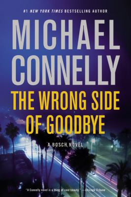 The wrong side of goodbye : a novel