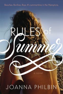 Rules of Summer a Novel
