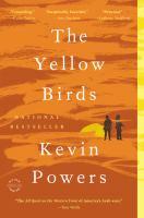 The Yellow Birds a Novel
