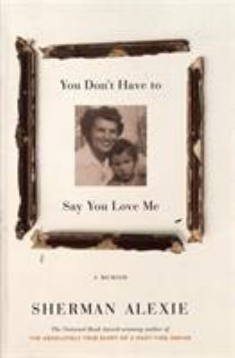 You don't have to say you love me : a memoir