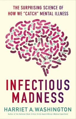 Infectious madness: the surprising science of how we 'catch' mental illness