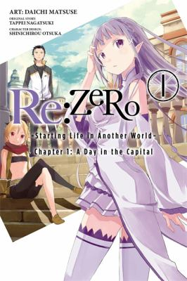 Re:Zero: starting life in another world. 1, Chapter 1: a day in the capital