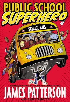 Public school superhero: a middle school story