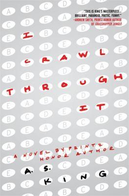 I crawl through it : a novel