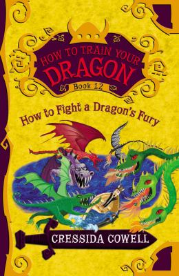 How to fight a dragon's fury : the heroic misadventures of Hiccup the Viking
