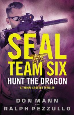 Seal team six : hunt the dragon