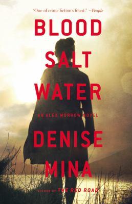 Blood, salt, water : a novel
