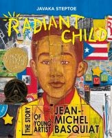 Radiant child the story of young artist Jean-Michel Basquiat