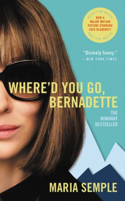 Where'd you go, Bernadette a novel