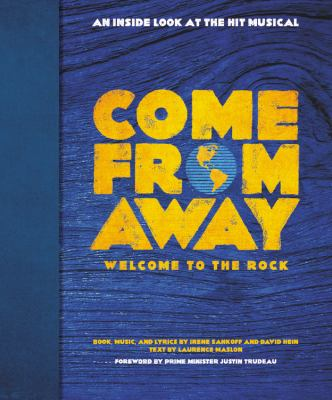 Come from away :  welcome to the rock