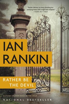 Rather be the devil : a novel