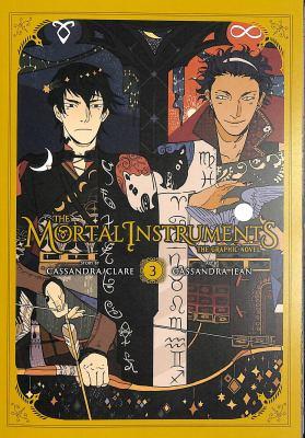The mortal instruments : the graphic novel. Vol. 03