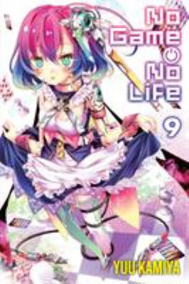 No game no life. Vol. 09