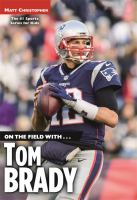 On the field with ... Tom Brady