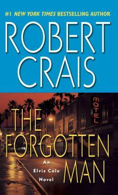 The forgotten man : an Elvis Cole novel