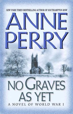 No graves as yet: a novel of World War I