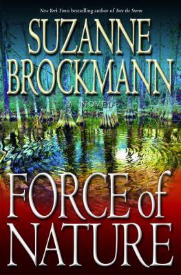 Force of nature : a novel