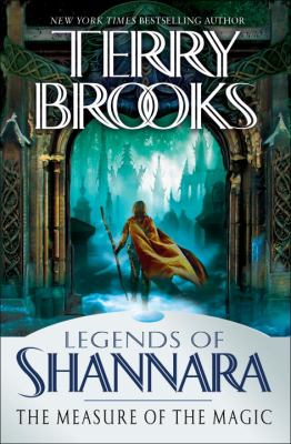 The measure of the magic : legends of Shannara