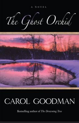 The ghost orchid : a novel