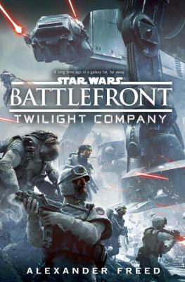 Star wars, battlefront : Twilight Company