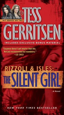 The silent girl : a novel