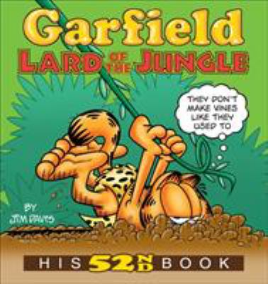 Garfield: lard of the jungle: his 52nd book