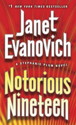 Notorious nineteen [electronic resource] :  a Stephanie Plum novel