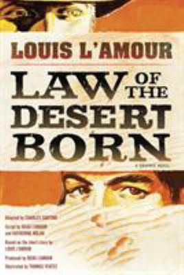 Law of the desert born : a graphic novel