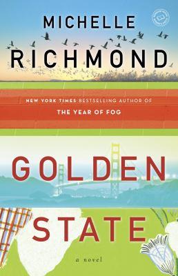Golden State A Novel