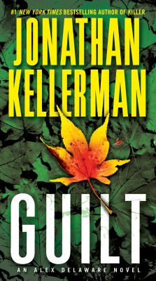 Guilt : an Alex Delaware novel