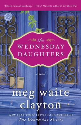 The Wednesday Daughters A Novel