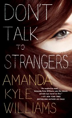 Don't talk to strangers : a novel
