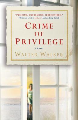 Crime of Privilege a Novel