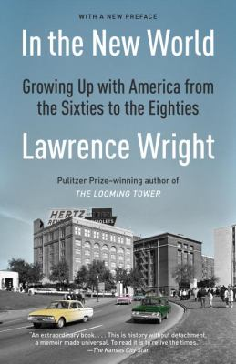 In the New World: growing up with America, 1960-1984