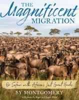 The Magnificent Migration