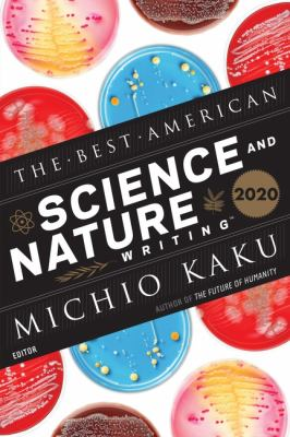 The Best American Science and Nature Writing 2020 /.