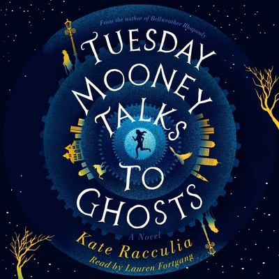 Tuesday Mooney talks to ghosts an adventure