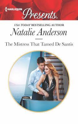 The Mistress That Tamed De Santis