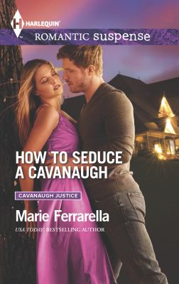 How to seduce a Cavanaugh