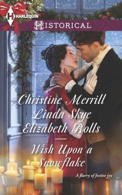 Wish upon a snowflake :  The Christmas Duchess / Russian Winter Nights / A Shocking Proposition
