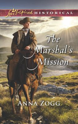 The marshal's mission