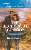 The Accidental Cowboy