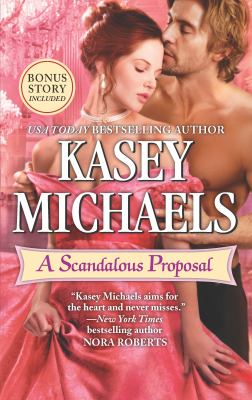 A scandalous proposal : & How to woo a spinster