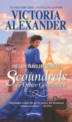 The Lady Travelers Guide to scoundrels and other gentlemen: