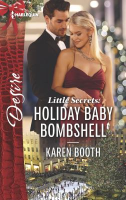 Little secrets : holiday baby bombshell