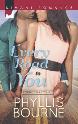 Every road to you