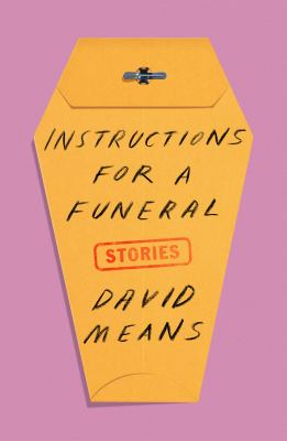 Instructions for a funeral: stories
