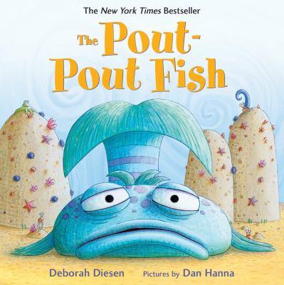 The pout-pout fish : [board book]